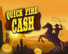 Quick Fire Cash