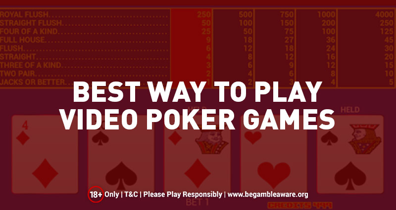 Best Way to Play Video Poker Games