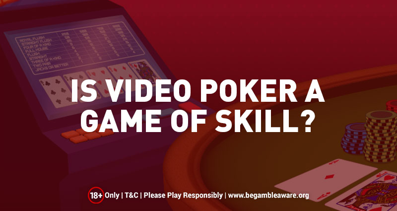 Is Video Poker a game of skill?