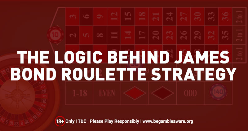 The-Logic-Behind-James-Bond-Roulette-Strategy