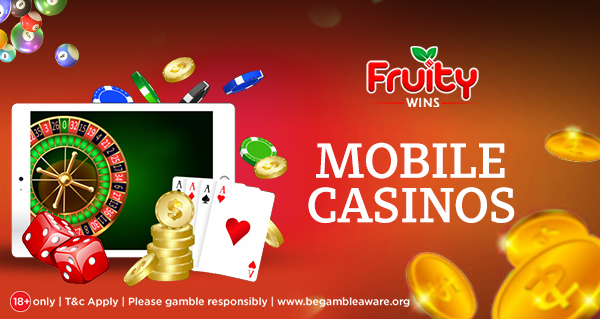 Tips to Get the Most Out of Mobile Casinos
