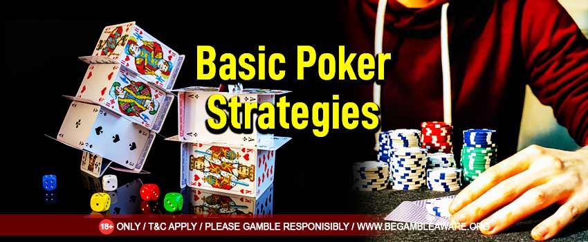 Poker: Basic Strategies to Understand