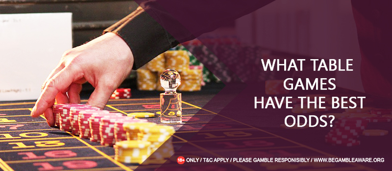 Table Games and the Best and Worst Odds of Vegas